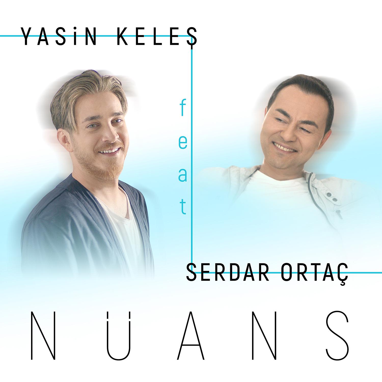 Yasin Keleş ft. Serdar Ortaç-