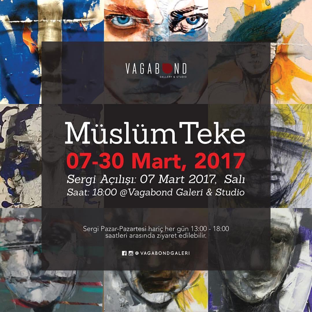 Müslüm Teke - 07-30 Mart 2017